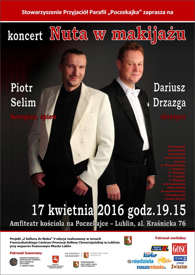 Nuta w makijażu - Koncert Piotra Selima na Poczekajce