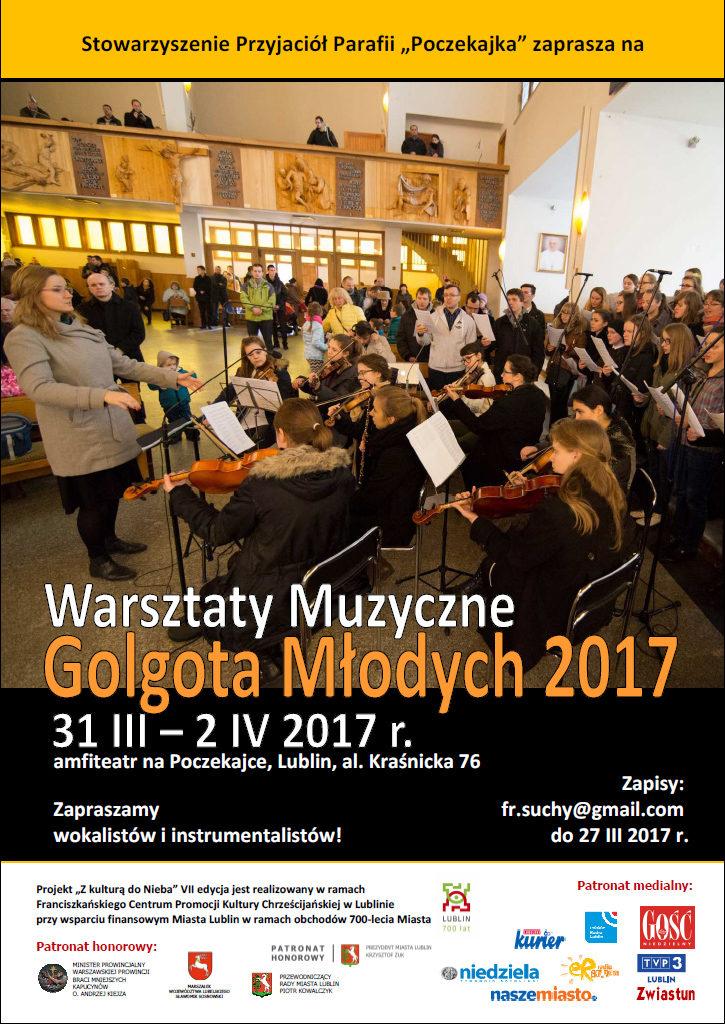 """Zapraszamy na Warsztaty Muzyczne """"Golgota Młodych 2017"""""""