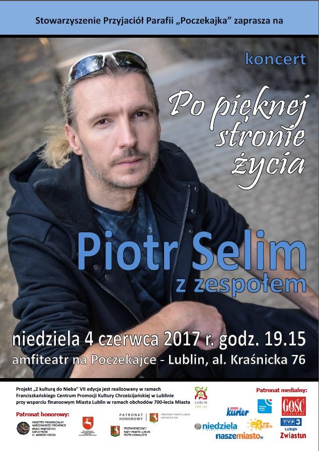 "Koncert ""Po pięknej Stronie życia"" - Piotr Selim na Poczekajce"