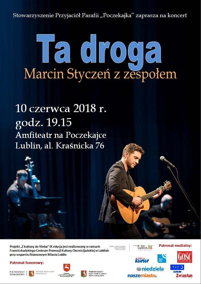 """Koncert Marcina Stycznia z zespołem – """"Ta droga ..."""""""