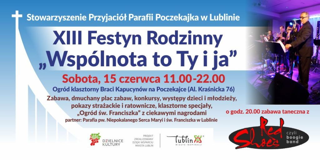 """XIII Festyn Rodzinny """"Wspólnota to Ty i Ja"""""""