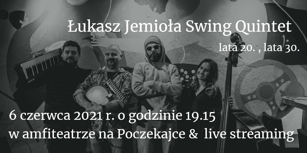 Koncert Łukasza Jemioły Swing Quintet